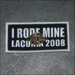 "2008 ""I RODE MINE"" Laconia White Pin & Patch"