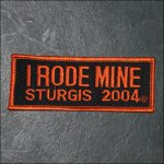 2004 Sturgis I Rode Mine Event Patch - Orange