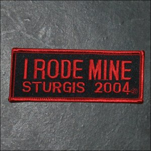 2004 Sturgis I Rode Mine Event Patch - Red